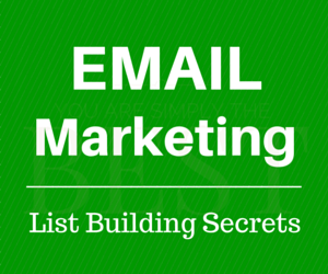 Email Marketing & List Building 101